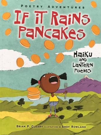 If It Rains Pancakes: Haiku and Lantern Poems